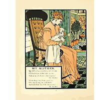 The Buckle My Shoe Picture Book by Walter Crane 1910 64 - My Mother Photographic Print