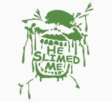 He Slimed Me! Kids Clothes