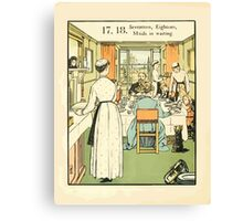 The Buckle My Shoe Picture Book by Walter Crane 1910 28 - Seventeen Eighteen Maids in Waiting Canvas Print
