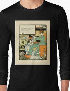 The Buckle My Shoe Picture Book by Walter Crane 1910 66 - Who Dress'd My Doll in Clothes So Gay Long Sleeve T-Shirt