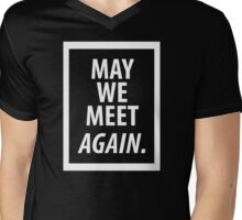 May We Meet Again. (White version) Mens V-Neck T-Shirt