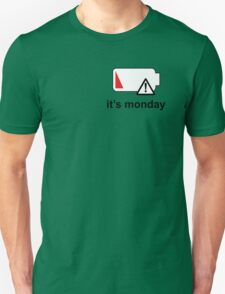 It's Monday Unisex T-Shirt