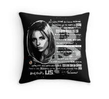 Buffy speech Throw Pillow