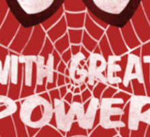 With great power... (Spider-Man Sticker) Sticker