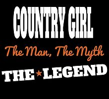 COUNTRY GIRL...THE LEGEND by fancytees