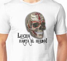 Lucha Hasta El Hueso RM Unisex T-Shirt