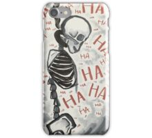 Laughing at Death iPhone Case/Skin