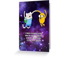 Adventure time jake and finn quotes Greeting Card