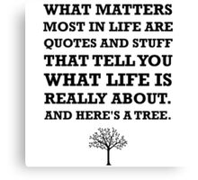 Quotes About Life Tree Canvas Print