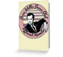 Orson Welles Swoon Club - Faded Pink Greeting Card