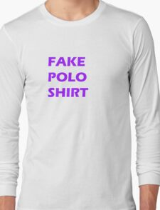 This is a fake polo shirt Long Sleeve T-Shirt