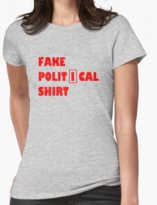 Fake political shirt Womens Fitted T-Shirt