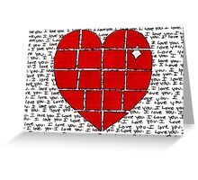 Broken Heart - I Love You... Greeting Card