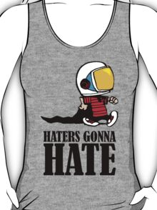 Haters Gonna Hate Calvin and Hobbes T-Shirt