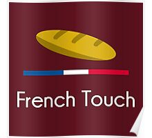 French Touch Poster