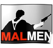Mal Reynold's Men (AKA Browncoats) Poster