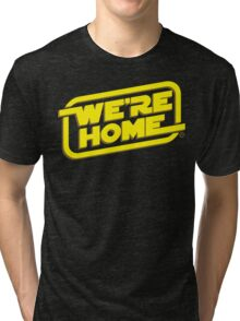 We're Home Tri-blend T-Shirt