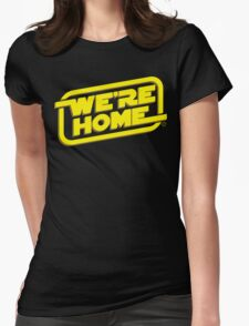 We're Home Womens Fitted T-Shirt