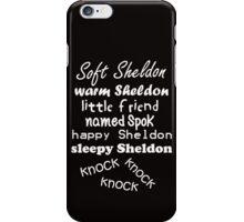 Soft Sheldon, Warm Sheldon (white) iPhone Case/Skin