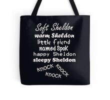 Soft Sheldon, Warm Sheldon (white) Tote Bag