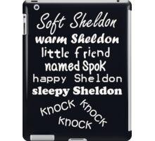Soft Sheldon, Warm Sheldon (white) iPad Case/Skin