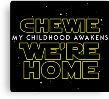Chewie We're Home V01 (New style) Canvas Print