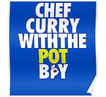 Chef Curry With The Pot Boy [With 3 Sign] Poster