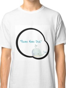 Probs Mobes Dick Classic T-Shirt