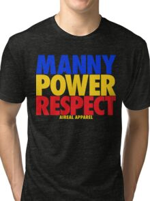 MANNY POWER RESPECT - Pacquiao by AiReal Apparel  Tri-blend T-Shirt