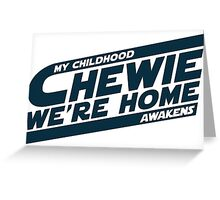 Chewie We're Home V03 Blue Invert Greeting Card