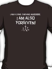 I am Forgiven T-Shirt