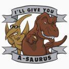 I'll give you a-saurus - wingman edition! by Dan Ives