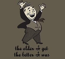 the older I get the better I was - card by Vana Shipton