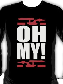 Oh My! (A Tribute to George Takei) T-Shirt
