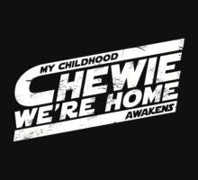 Chewie We're Home V03 Distressed White by coldbludd