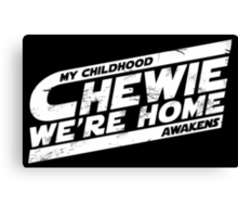 Chewie We're Home V03 Distressed White Canvas Print