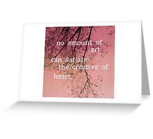 The Creative of Art Greeting Card