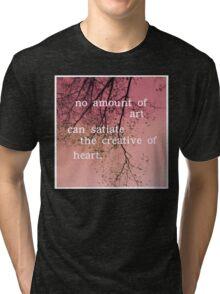 The Creative of Art Tri-blend T-Shirt