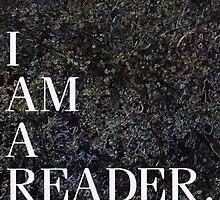 I am a Reader.  by vwrites
