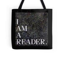 I am a Reader.  Tote Bag