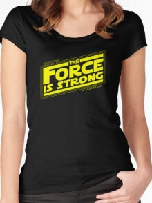 The force is strong in my family... [yellow] Women's Fitted Scoop T-Shirt