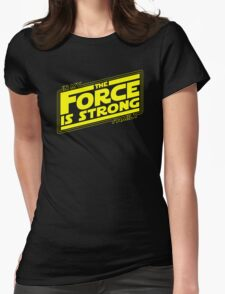 The force is strong in my family... [yellow] Womens Fitted T-Shirt