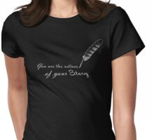 """You are the author of your Story"" - quote with feather quill Womens Fitted T-Shirt"