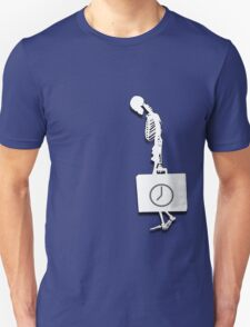 For what time remains.. T-Shirt