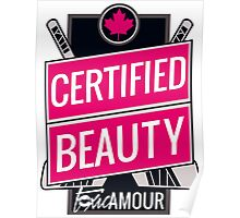 Certified Beauty Poster