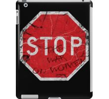 Stop the War on Women iPad Case/Skin