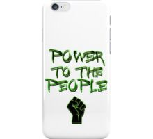 Power to the People! iPhone Case/Skin