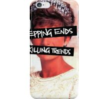 Repping ends and killing trends iPhone Case/Skin