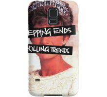 Repping ends and killing trends Samsung Galaxy Case/Skin