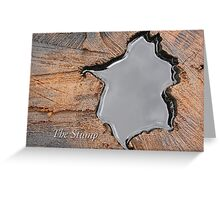 The Stump Greeting Card